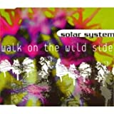 CD - Walk on the Wild Side von Solar System