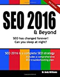 SEO 2016 & Beyond: Search engine optimization will never be the same again!: Volume 1 (Webmaster)