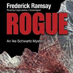 Rogue: An Ike Schwartz Mystery | [Frederick Ramsay]