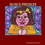 Su-Su's Frecklesby Suzanne Berton A(c)