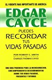img - for Edgar Cayce Puedes recordar tus vidas pasadas/ Edgar Cayce You Can Remember Your Past Lives (Spanish Edition) by Edgar Cayce (1995-01-03) book / textbook / text book