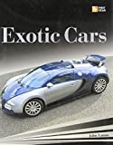Exotic Cars (First Gear) (0760332614) by Lamm, John