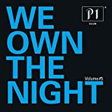 P1 Club Vol. 5 - We Own The Night