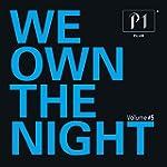 P1 Club Vol. 5 - We Own The Night