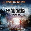 Wanderers: Wasteland, Book 2 Audiobook by Susan Kim, Laurence Klavan Narrated by Laura Knight Keating