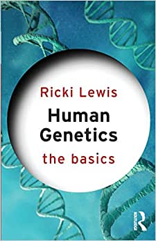 Human Genetics: The Basics 1st Edition