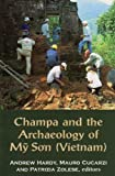 Champa and the Archaeology of My Son