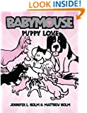 Babymouse #8: Puppy Love