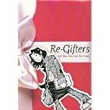 Re-Gifters (Minx Books) ~ Mike Carey
