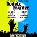 Double Feature: Attack of the Soul-Sucking Brain Zombies/Bride of the Soul-Sucking Brain Zombies (The Russel Middlebrook Series) Audiobook by Brent Hartinger Narrated by Josh Hurley, Vanessa Johansson