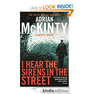 I Hear the Sirens in the Street (Detective Sean Duffy 2) - Adrian McKinty