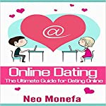 Online Dating: The Ultimate Guide for Dating Online | Neo Monefa