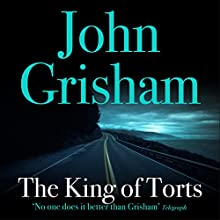 The King of Torts Audiobook by John Grisham Narrated by Michael Beck