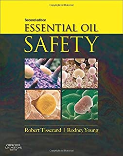 Book Cover: Essential Oil Safety: A Guide for Health Care Professionals-, 2e