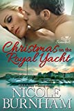 img - for Christmas on the Royal Yacht (Royal Scandals) book / textbook / text book