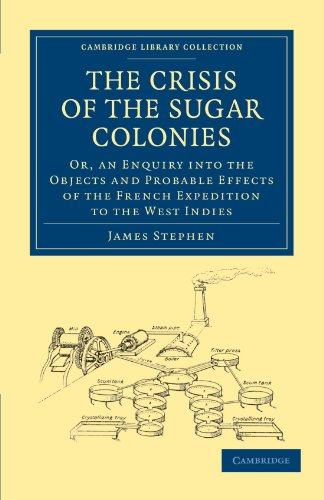the-crisis-of-the-sugar-colonies-or-an-enquiry-into-the-objects-and-probable-effects-of-the-french-e