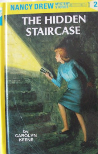 The Hidden Staircase (Nancy Drew Mystery Stories No 2)