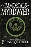 The Immortals of Myrdwyer