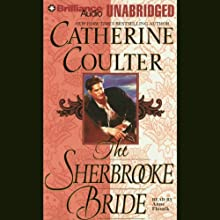 The Sherbrooke Bride: Bride Series, Book 1 (       UNABRIDGED) by Catherine Coulter Narrated by Anne Flosnik
