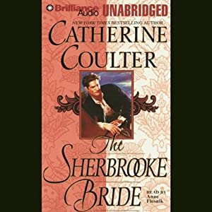 The Sherbrooke Bride: Bride Series, Book 1 | [Catherine Coulter]