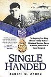 img - for Single Handed: The Inspiring True Story of Tibor