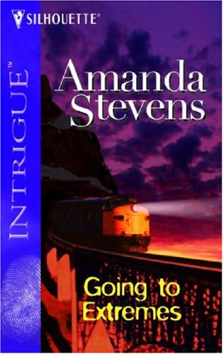 Going to Extremes: Big Sky, Bounty Hunters (Harlequin Intrigue), AMANDA STEVENS