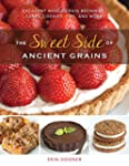 The Sweet Side of Ancient Grains: Dec...