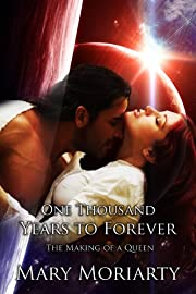 One Thousand Years to Forever (My Beloved Vampire Book 1)