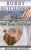 BABY DOCTOR, DOCTOR 911 SERIES: MEDICAL ROMANCE, DOCTOR 911 SERIES