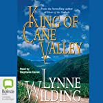 King of Cane Valley | Lynne Wilding