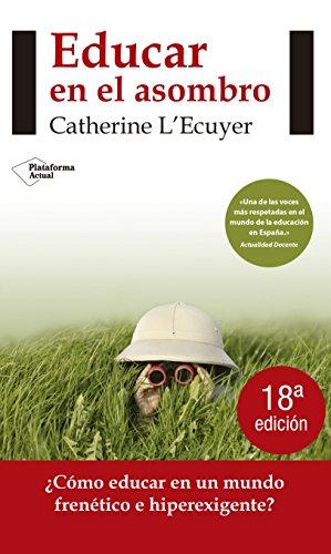 Educar En El Asombro - 4ª Edición (Actual)
