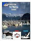 NORTHWESTERN SALTWATER FISHING GUIDE