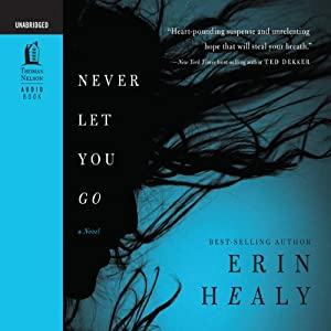 Never Let You Go | [Erin Healy]