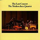 The Last Concert Complete / The Modern Jazz Quartet