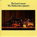 Complete Last Concert ~ The Modern Jazz Quartet
