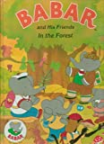 BABAR AND HIS FRIENDS IN THE FOREST