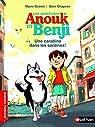 Les avantures d'Anouk et Benji : Une carabine dans les sardines ! par Doinet