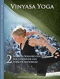 echange, troc Vinyasa Yoga Seances Solaires - Exercises de Yoga Dynamique