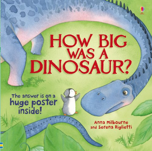 How Big Was a Dinosaur? (Picture Books)