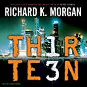 Thirteen | [Richard K. Morgan]
