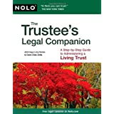 The Trustee's Legal Companion: A Step-by-Step Guide to Administering a Living Trust ~ Liza Weiman Hanks