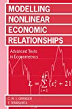 Modelling Nonlinear Economic Relationships (Advanced Texts inside Econometrics)