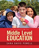 Introduction to Middle Level Education, Loose-Leaf Version with Enhanced Pearson eText -- Access Card Package (3rd Edition)