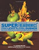 img - for SuperFreakonomics, Illustrated edition: Global Cooling, Patriotic Prostitutes, and Why Suicide Bombers Should Buy Life Insurance Ill Edition by Levitt, Steven D., Dubner, Stephen J. published by William Morrow (2010) Hardcover book / textbook / text book