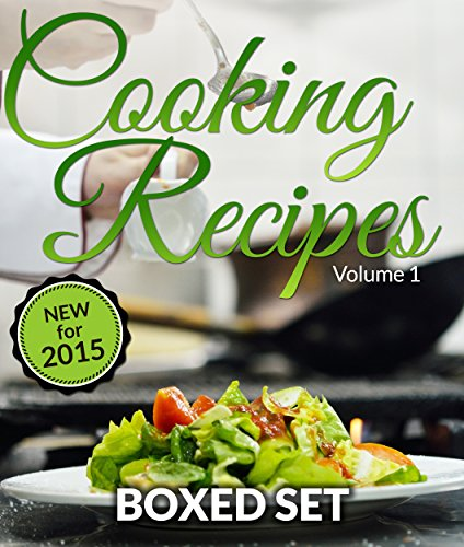 Cooking Recipes Volume 1 - Superfoods, Raw Food Diet and Detox Diet: Cookbook for Healthy Recipes by Speedy Publishing