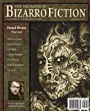 The Magazine of Bizarro Fiction (Issue Eight)
