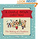 A Charlie Brown Christmas: The Making...