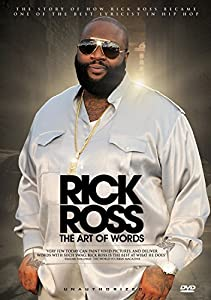 Ross, Rick - The Art Of Words: Unauthorized