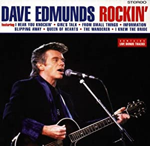 Dave Edmunds Rockin