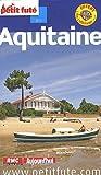 echange, troc Dominique Auzias, Jean-Paul Labourdette, Collectif - Le Petit Futé Aquitaine